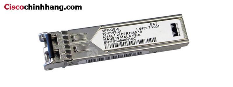 Module Quang Cisco SFP-GE-S | 1000BASE-SX SFP (DOM)